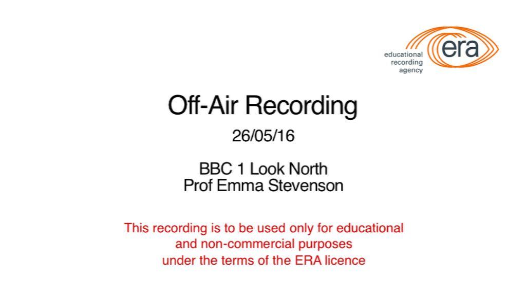 Off air BBC1 Look North - Prof Emma Stevenson