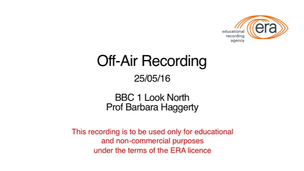Off air BBC1 Look North - Prof Barbara Haggerty