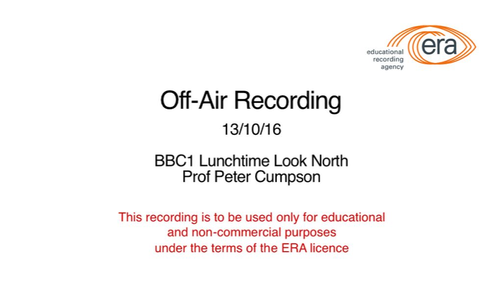 Off air BBC1 Lunchtime Look North - Prof Pater Cumpson